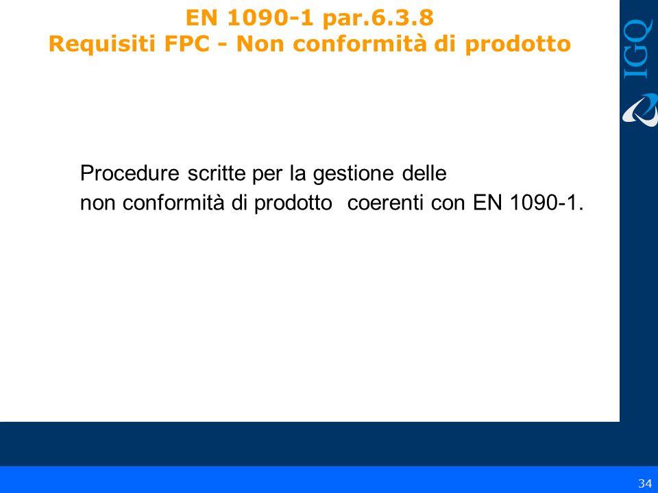 EN 1090-1 par.6.3.8 Requisiti FPC - Non conformità di prodotto