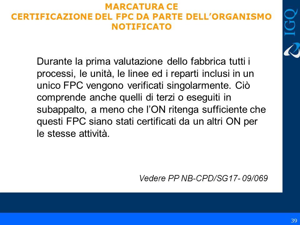 CERTIFICAZIONE DEL FPC DA PARTE DELL'ORGANISMO NOTIFICATO