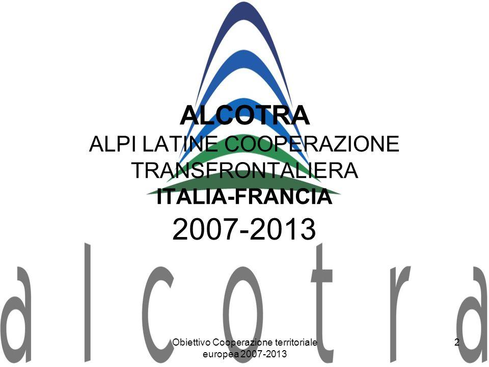 ALCOTRA ALPI LATINE COOPERAZIONE TRANSFRONTALIERA ITALIA-FRANCIA