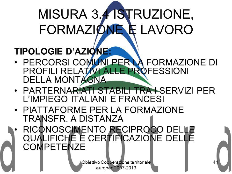 MISURA 3.4 ISTRUZIONE, FORMAZIONE E LAVORO
