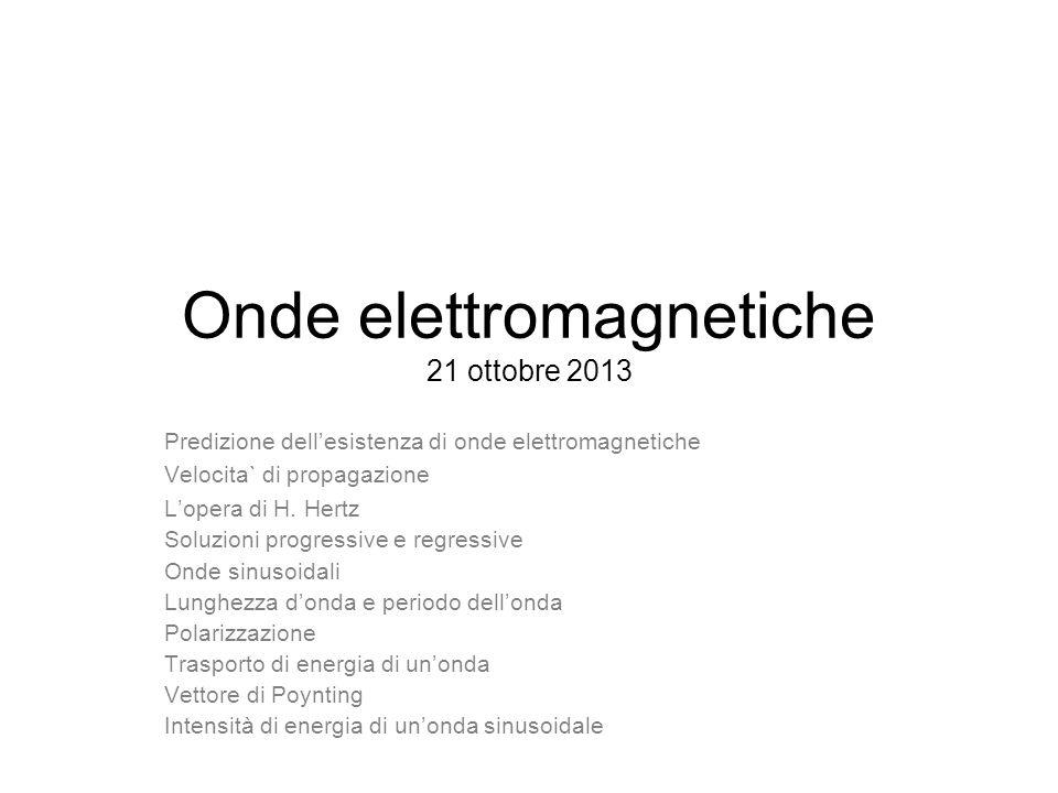 Onde elettromagnetiche 21 ottobre 2013