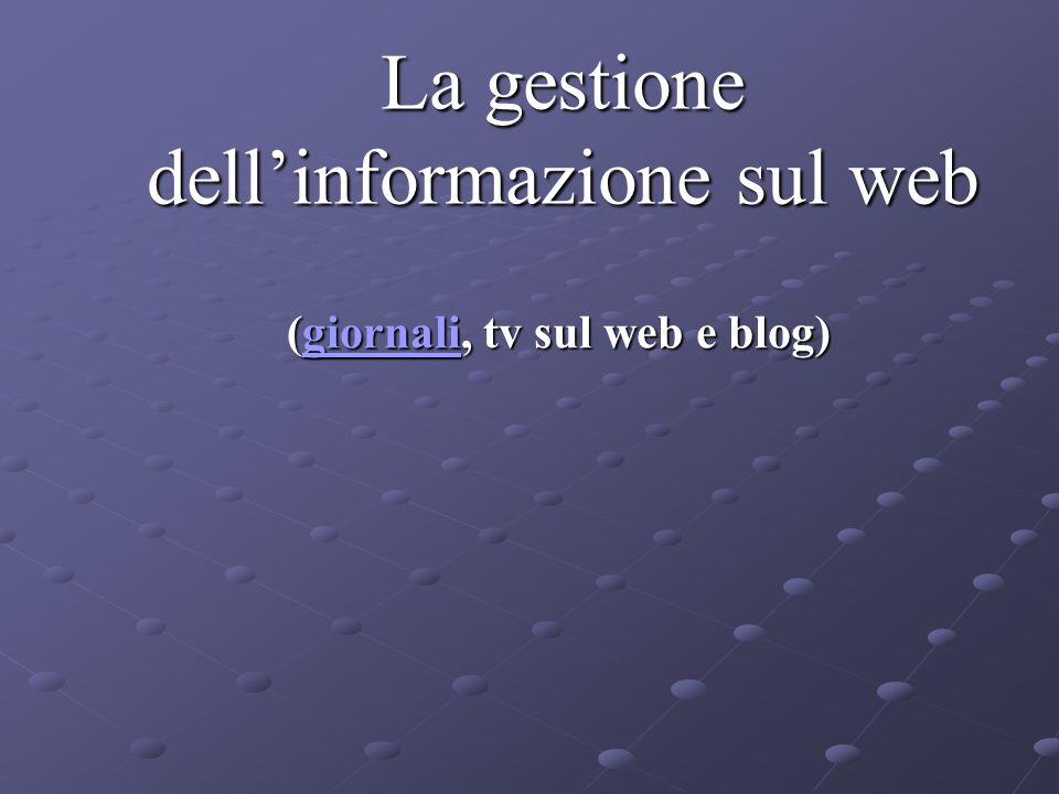 La gestione dell'informazione sul web