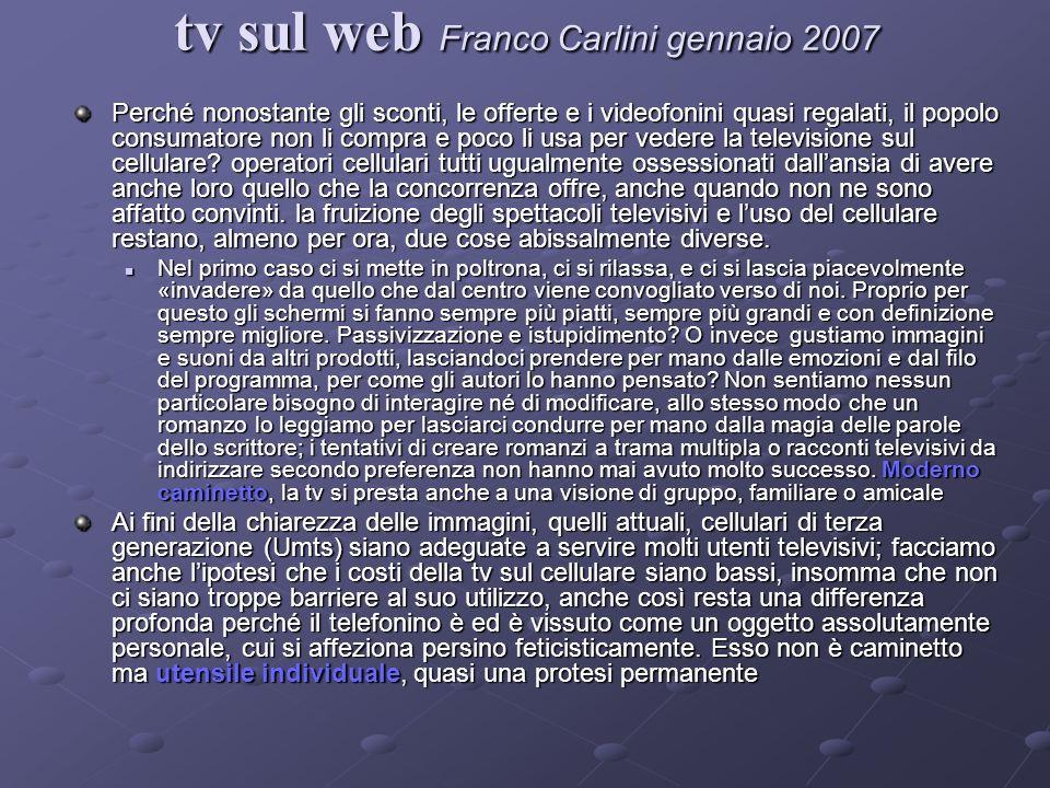 tv sul web Franco Carlini gennaio 2007