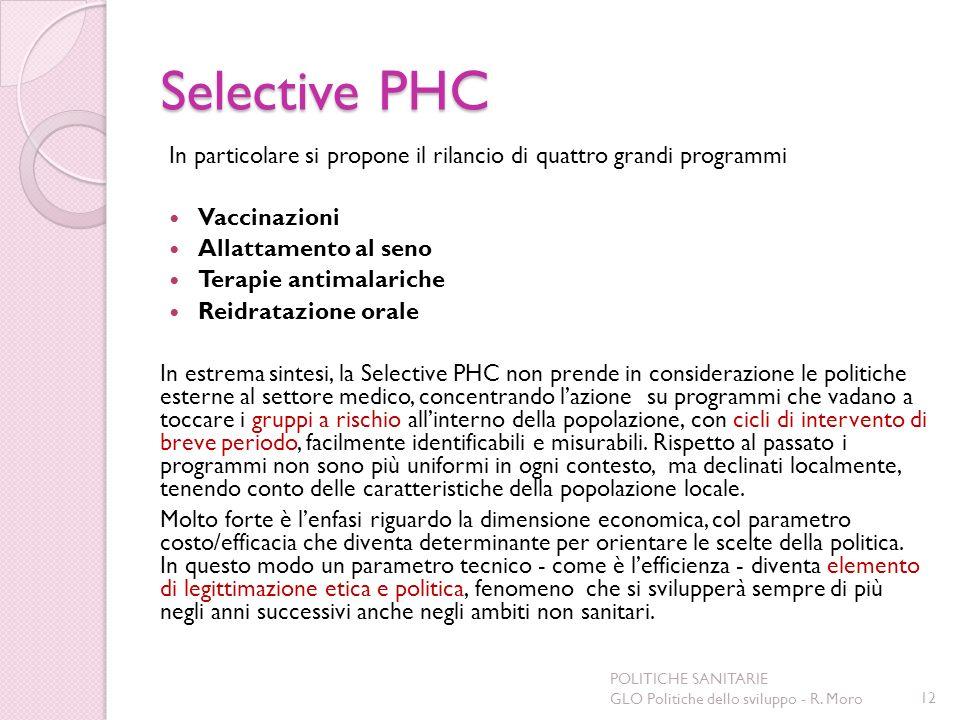 Selective PHC In particolare si propone il rilancio di quattro grandi programmi. Vaccinazioni. Allattamento al seno.