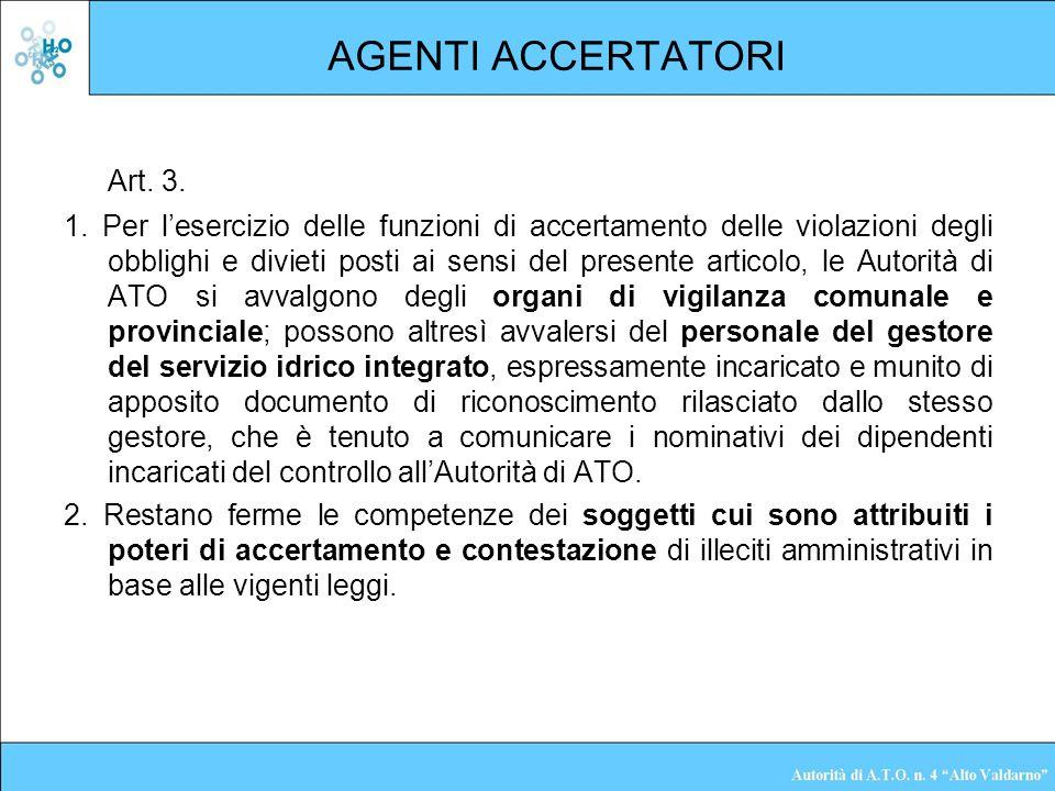 AGENTI ACCERTATORI Art. 3.