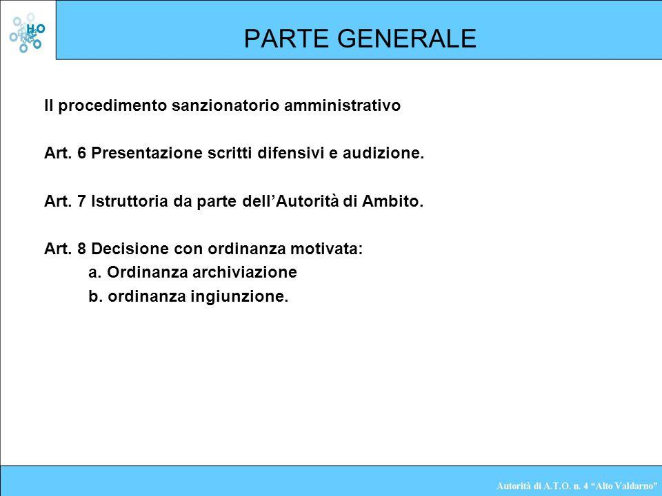 PARTE GENERALE Il procedimento sanzionatorio amministrativo