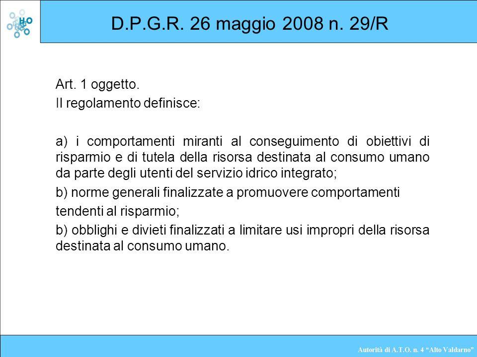 D.P.G.R. 26 maggio 2008 n. 29/R Art. 1 oggetto.