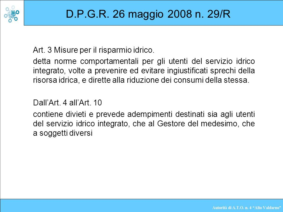 D.P.G.R. 26 maggio 2008 n. 29/R Art. 3 Misure per il risparmio idrico.