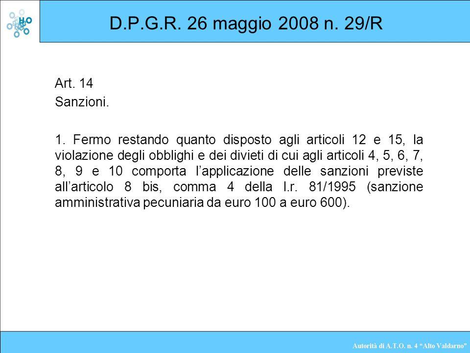D.P.G.R. 26 maggio 2008 n. 29/R Art. 14 Sanzioni.