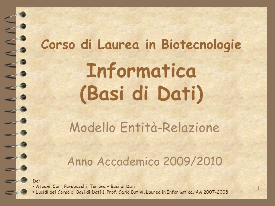Corso di Laurea in Biotecnologie Informatica (Basi di Dati)