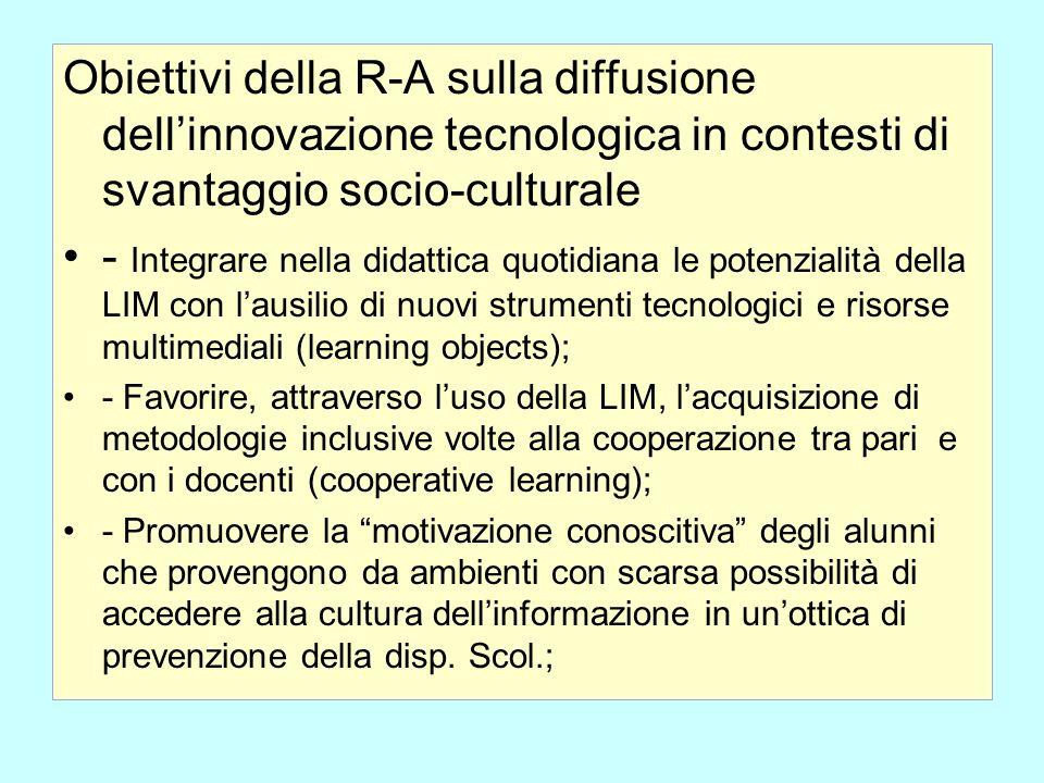 Obiettivi della R-A sulla diffusione dell'innovazione tecnologica in contesti di svantaggio socio-culturale