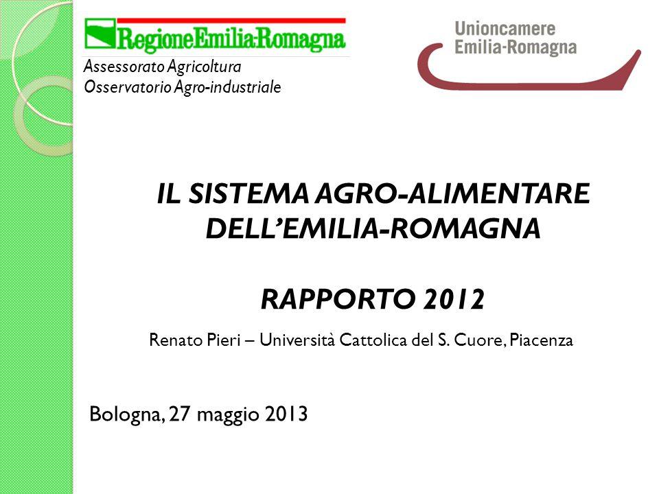 IL SISTEMA AGRO-ALIMENTARE DELL'EMILIA-ROMAGNA RAPPORTO 2012