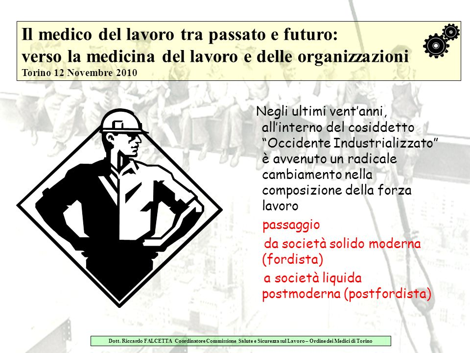 Il medico del lavoro tra passato e futuro: