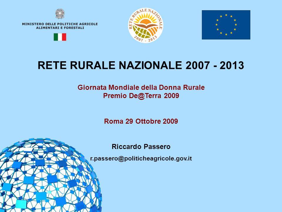 RETE RURALE NAZIONALE 2007 - 2013 Giornata Mondiale della Donna Rurale