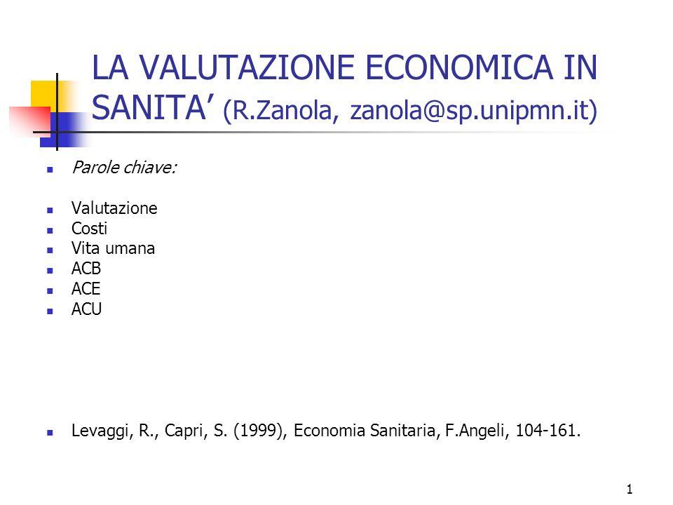 LA VALUTAZIONE ECONOMICA IN SANITA' (R.Zanola, zanola@sp.unipmn.it)