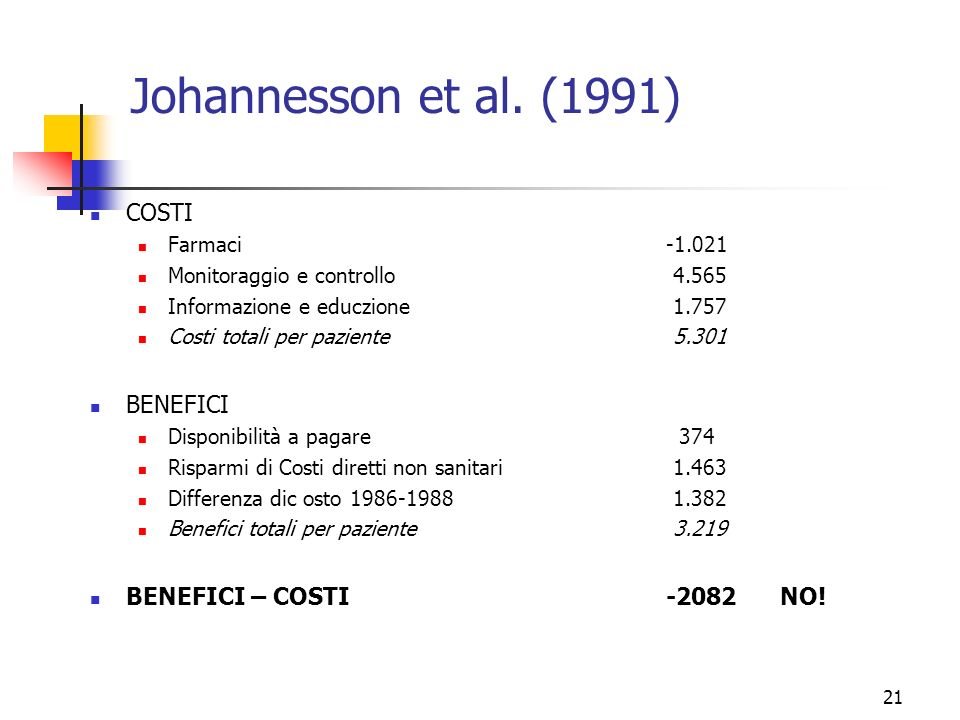 Johannesson et al. (1991) COSTI BENEFICI BENEFICI – COSTI NO!
