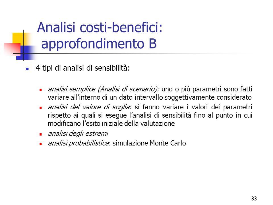 Analisi costi-benefici: approfondimento B