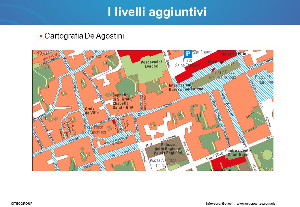 I livelli aggiuntivi Cartografia De Agostini CITECGROUP