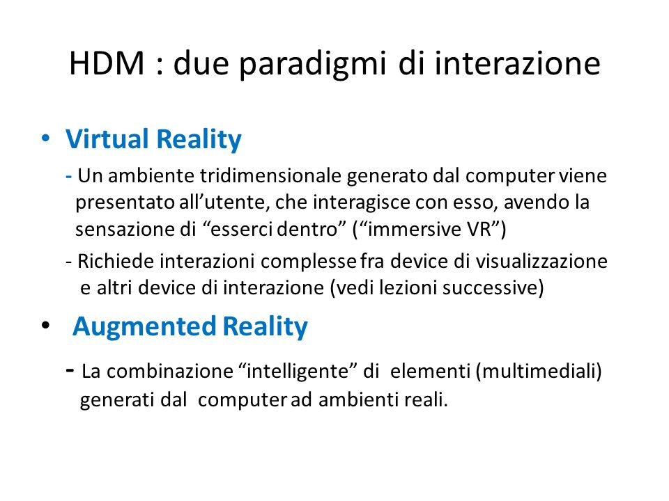HDM : due paradigmi di interazione
