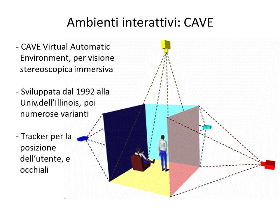 Ambienti interattivi: CAVE