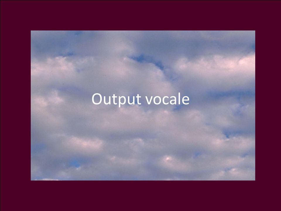 Output vocale