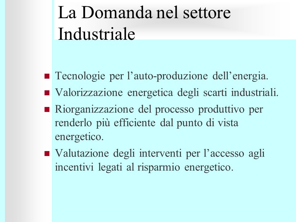 La Domanda nel settore Industriale