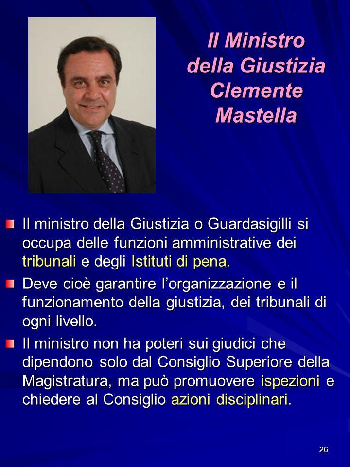 Il Ministro della Giustizia Clemente Mastella