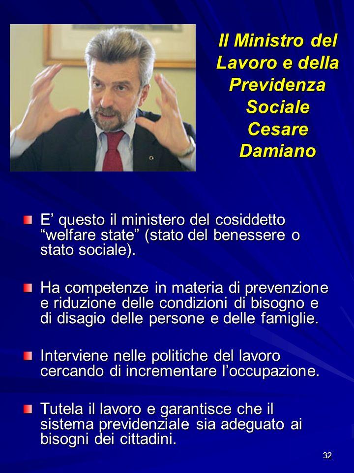 Il Ministro del Lavoro e della Previdenza Sociale Cesare Damiano