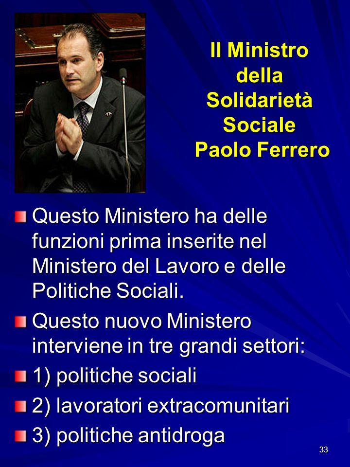 Il Ministro della Solidarietà Sociale Paolo Ferrero