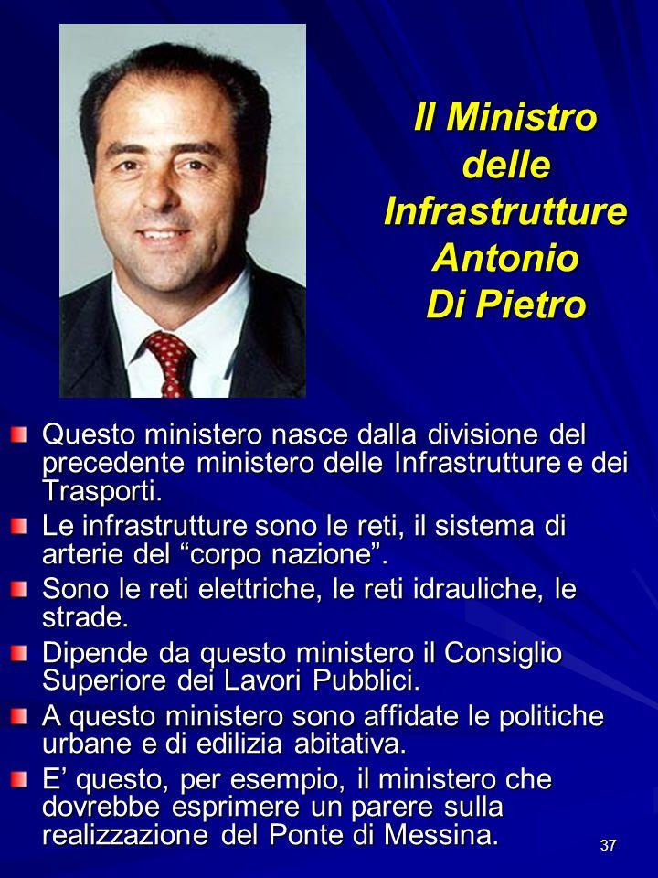 Il Ministro delle Infrastrutture Antonio Di Pietro