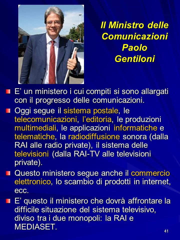 Il Ministro delle Comunicazioni Paolo Gentiloni