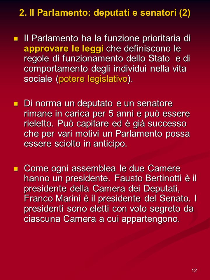 2. Il Parlamento: deputati e senatori (2)