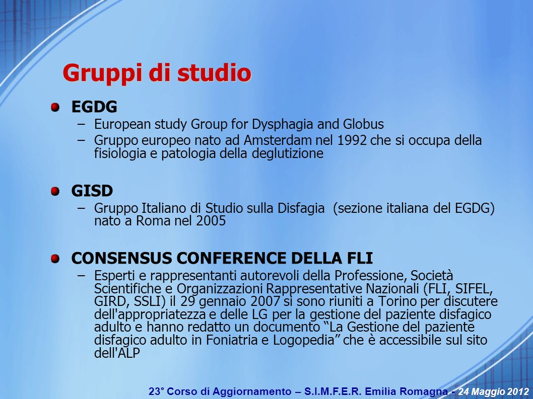 Gruppi di studio EGDG GISD CONSENSUS CONFERENCE DELLA FLI