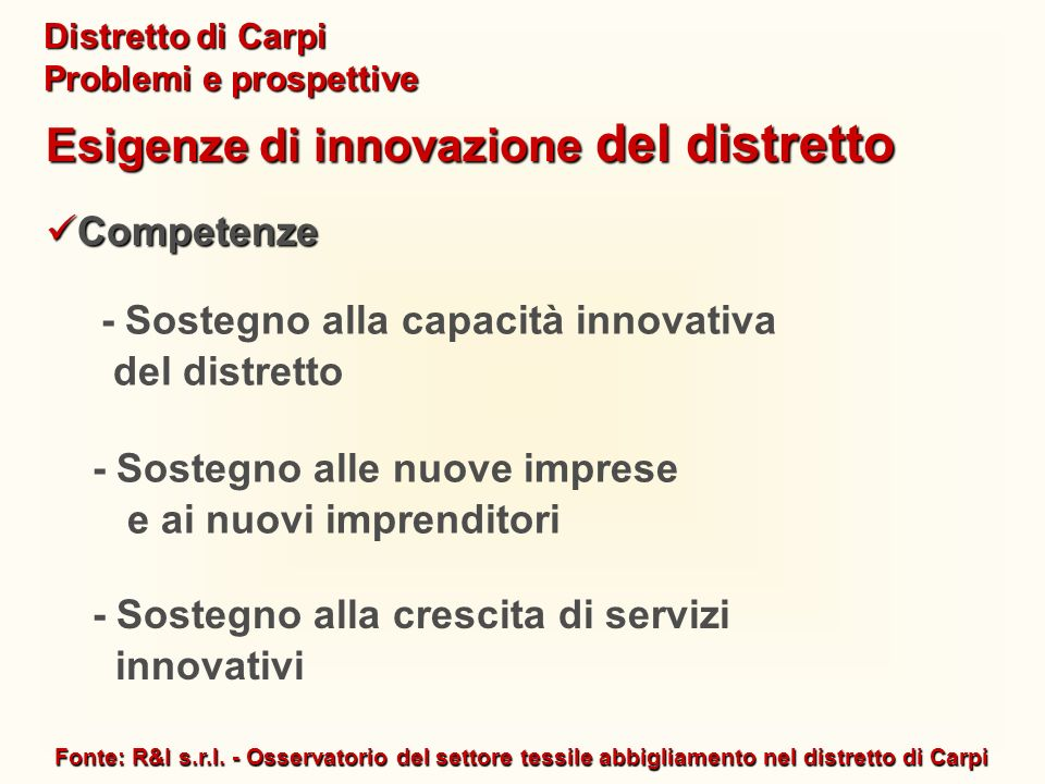 - Sostegno alla capacità innovativa