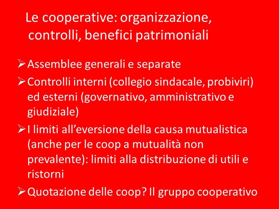 Le cooperative: organizzazione, controlli, benefici patrimoniali