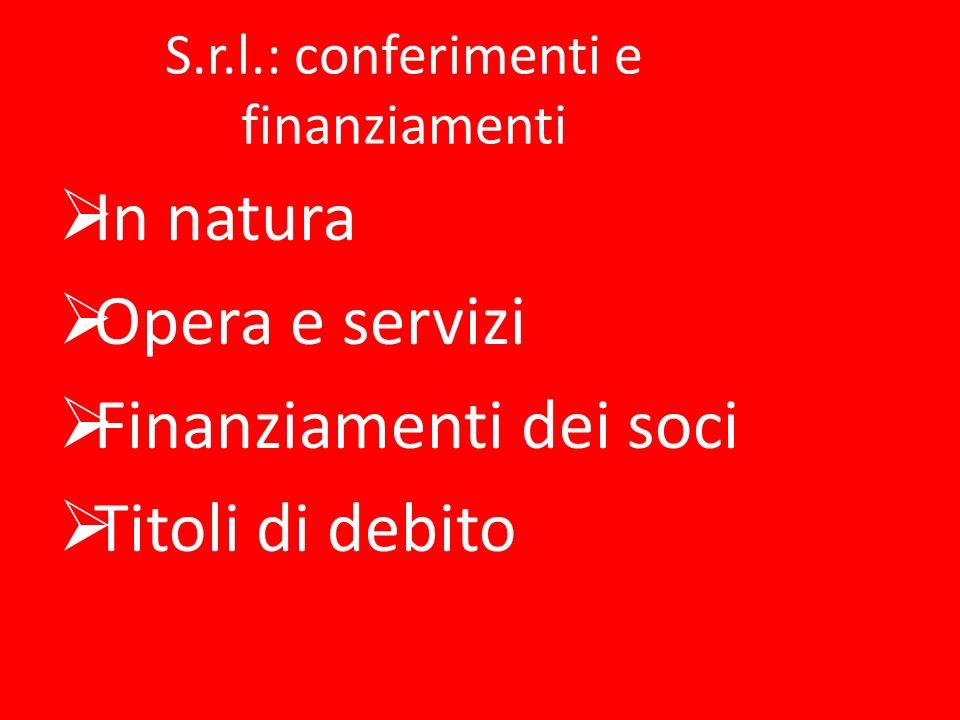S.r.l.: conferimenti e finanziamenti
