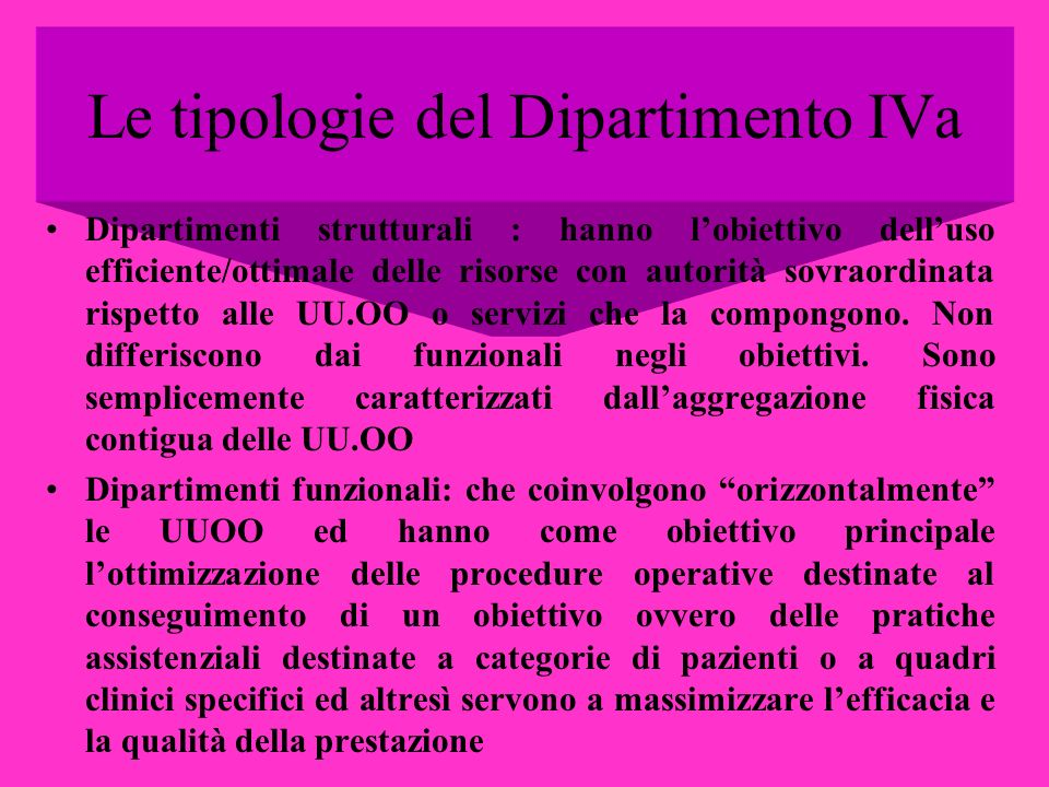 Le tipologie del Dipartimento IVa