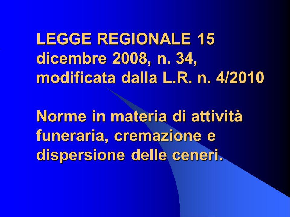 LEGGE REGIONALE 15 dicembre 2008, n. 34, modificata dalla L. R. n