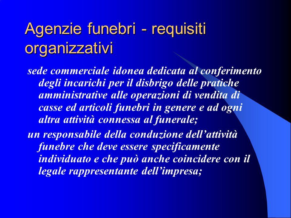Agenzie funebri - requisiti organizzativi