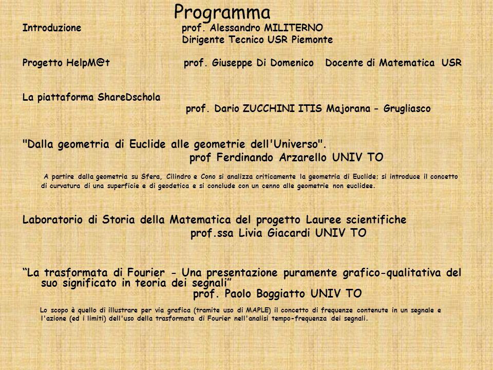Programma Introduzione prof. Alessandro MILITERNO. Dirigente Tecnico USR Piemonte.