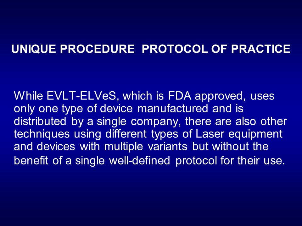 UNIQUE PROCEDURE PROTOCOL OF PRACTICE