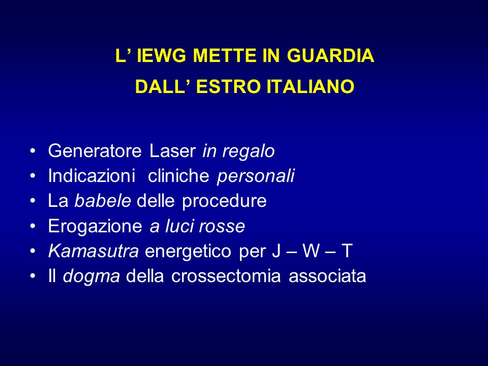 L' IEWG METTE IN GUARDIA DALL' ESTRO ITALIANO