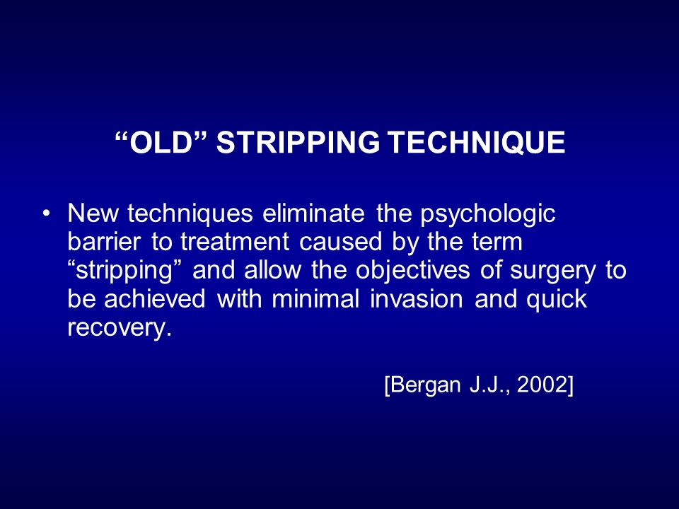 OLD STRIPPING TECHNIQUE