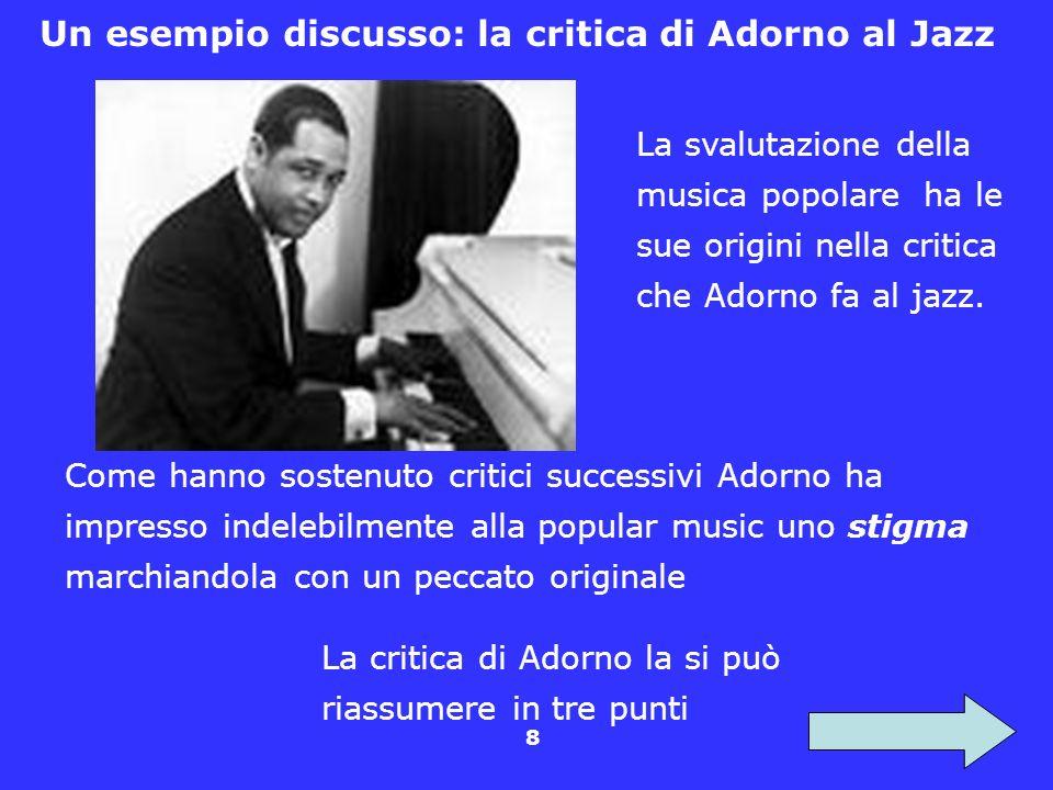 Un esempio discusso: la critica di Adorno al Jazz