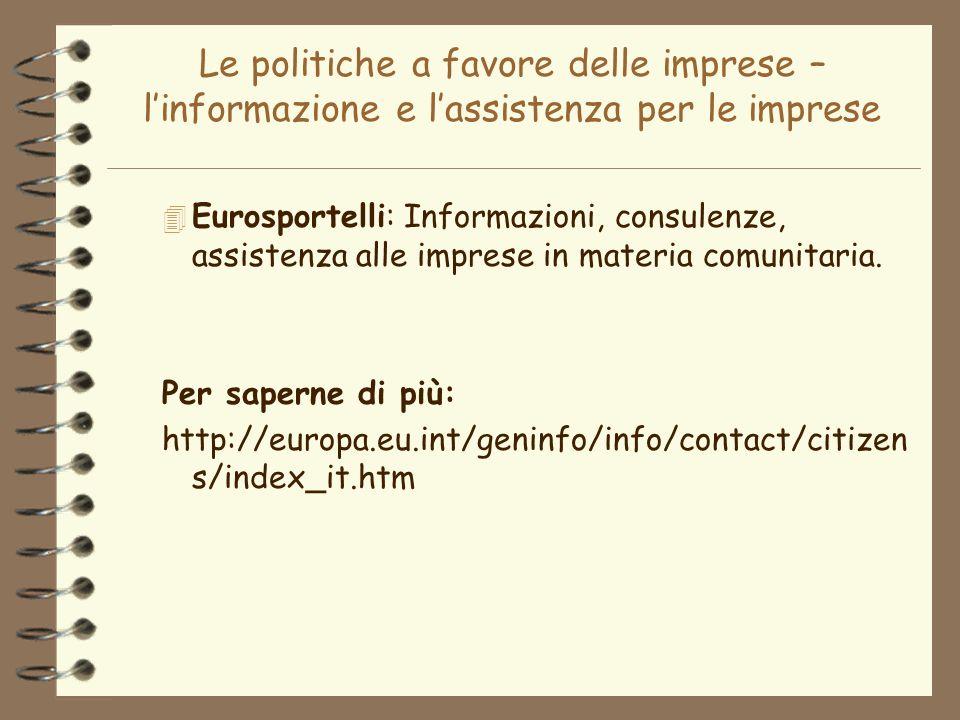 Le politiche a favore delle imprese – l'informazione e l'assistenza per le imprese
