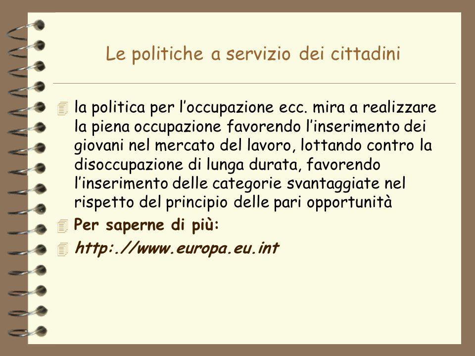 Le politiche a servizio dei cittadini