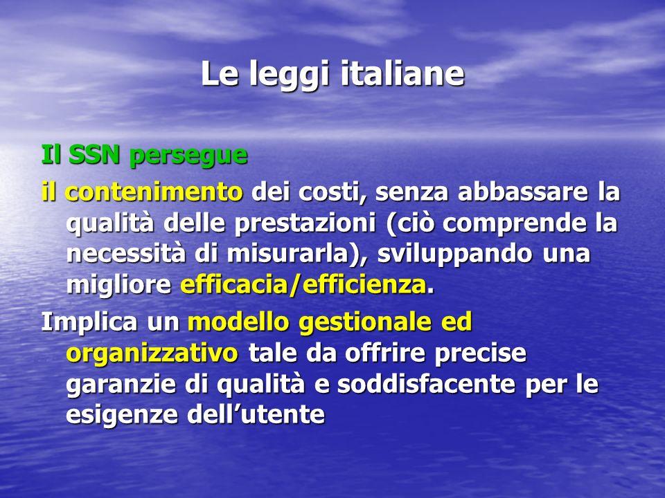 Le leggi italiane Il SSN persegue