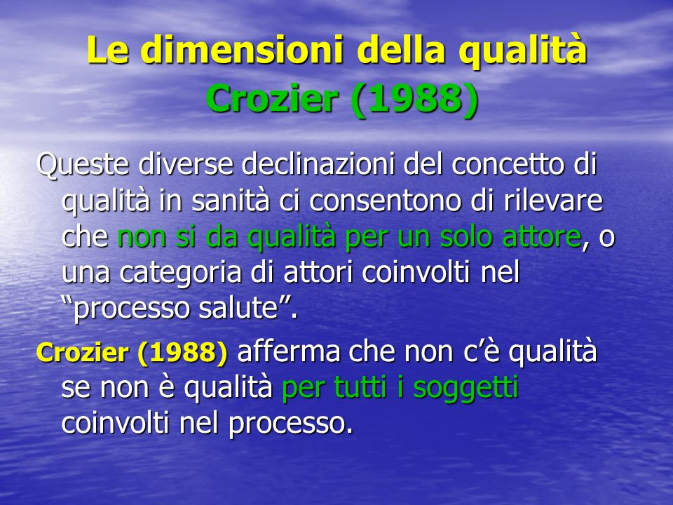 Le dimensioni della qualità Crozier (1988)