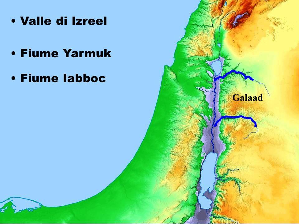Valle di Izreel Fiume Yarmuk Fiume Iabboc Galaad