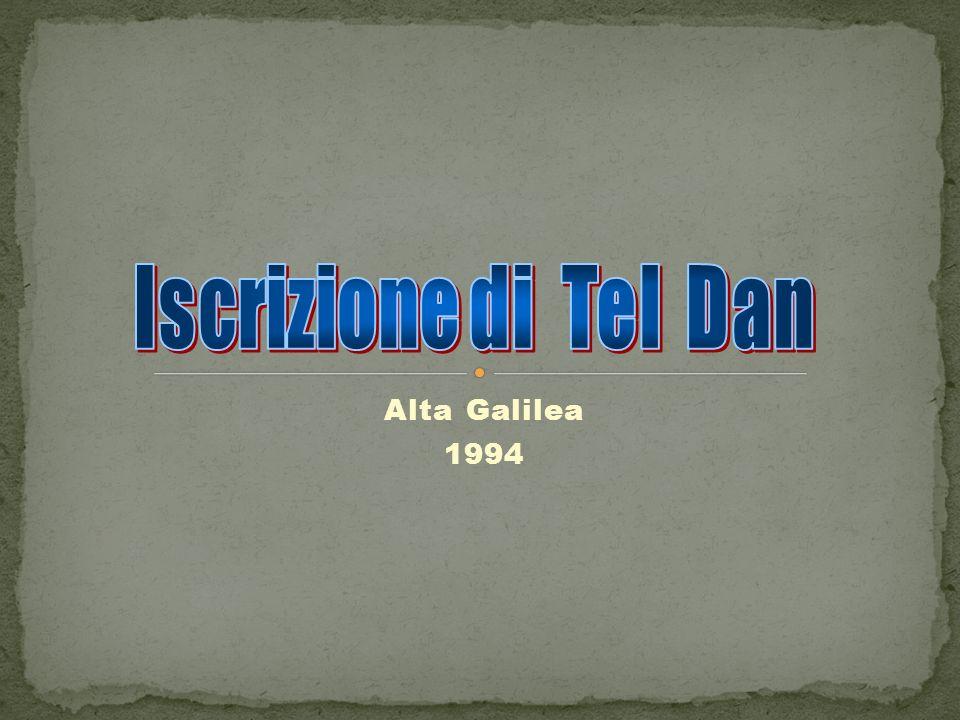 Iscrizione di Tel Dan Alta Galilea 1994